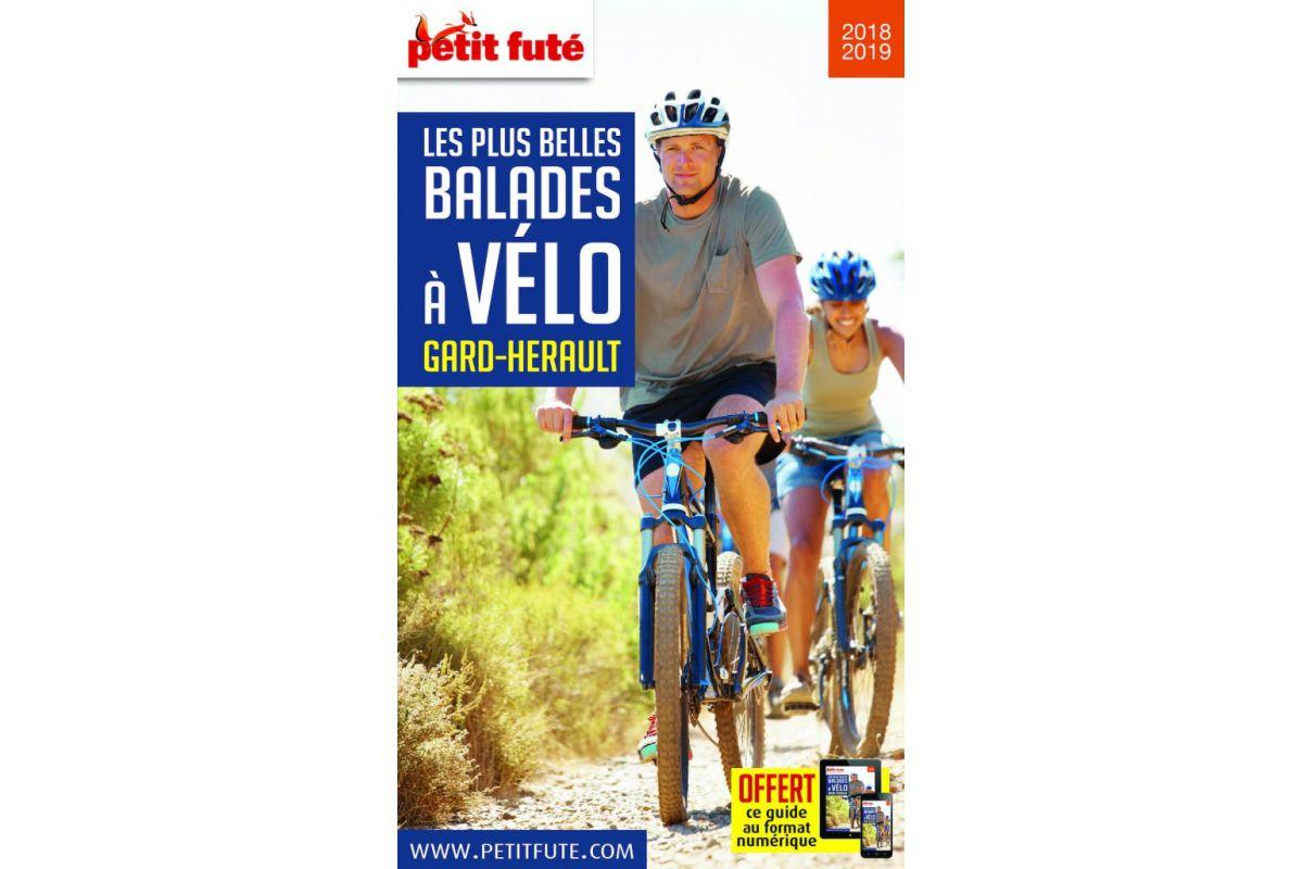 Guide Le Petit Futé : Les Plus Belles Balades à Vélo en Gard-Hérault